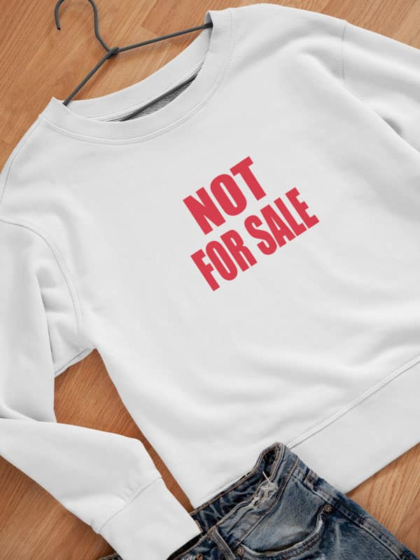 Not For Sale Statement Sweater Wit