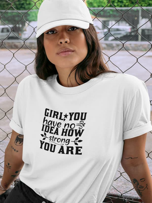 How Strong You Are T-Shirt
